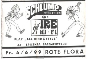 Schlump Vibration meets Ire Hifi - All Kind A Style @ Rote Flora / Basement